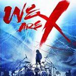 『WE ARE X』映画の動画をフルで無料視聴する!